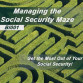 Social Security Planning - Managing the Social Security Maze